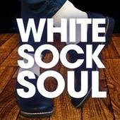 White Sock Soul by Various Artists