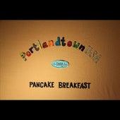 PortlandtownUSA by Pancake Breakfast