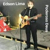 Poderoso Deus von Edson Lima