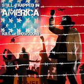Still Trapped In America de N.B.S.