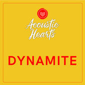 Dynamite by Acoustic Hearts