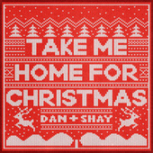 Take Me Home For Christmas de Dan + Shay