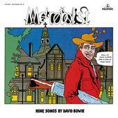 Metrobolist (aka The Man Who Sold The World) (2020 Mix) by David Bowie