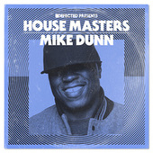 Defected Presents House Masters: Mike Dunn by Mike Dunn