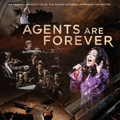 Agents are Forever de Danish National Symphony Orchestra