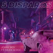 5 Disparos von Johnyboy