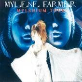 Mylenium Tour (Live) de Mylène Farmer