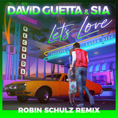 Let's Love (Robin Schulz Remix) de David Guetta