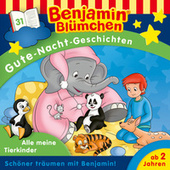 Gute-Nacht-Geschichten - Folge 31: Alle meine Tierkinder von Benjamin Blümchen