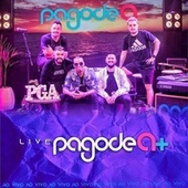 Live Pagode A+ (Ao Vivo) by Pagode A