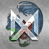 Rescue Me (feat. Amanda Collis) von BlasterJaxx