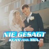 Nie gesagt (feat. Mia.) von Klan
