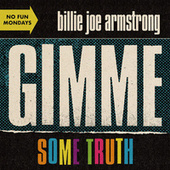 Gimme Some Truth von Billie Joe Armstrong