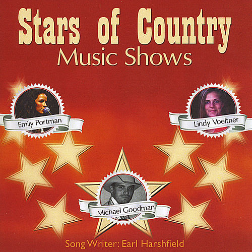 Stars of Country Music Shows by Emily Portman