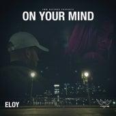 On Your Mind (Radio Edit) de Eloy