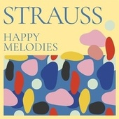 Strauss Happy Melodies de Various Artists