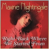 Right Back Where We Started From de Maxine Nightingale