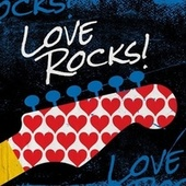 Love Rocks! by Various Artists