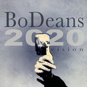 2020 Vision by BoDeans