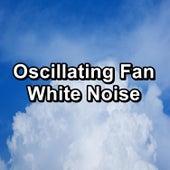 Oscillating Fan White Noise von Yoga Music