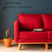 Mínima by Luiz Caldas