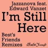 I'm Still Here - Best's Friends Remixes by Jazzanova