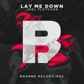 Lay Me Down von Joel Fletcher