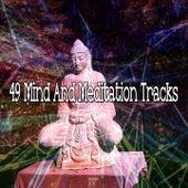 49 Mind and Meditation Tracks von Massage Therapy Music