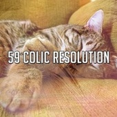 59 Colic Resolution by Lullaby Land