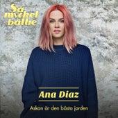 Askan är den bästa jorden by Ana Diaz