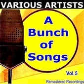 A Bunch Of Songs Vol. 5 by Various Artists