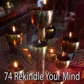 74 Rekindle Your Mind von Yoga