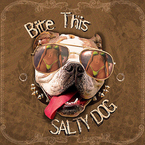 Bite This by Salty Dog