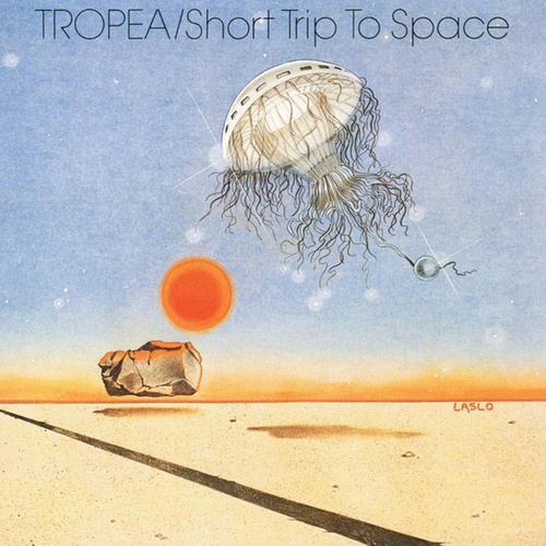 Tropea/Short Trip to Space by John Tropea