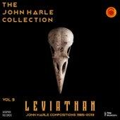The John Harle Collection Vol. 9: Leviathan (John Harle Compositions 1985-2013) (Live) by John Harle