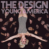 Young America by The Design
