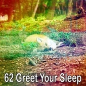 62 Greet Your Sle - EP de Water Sound Natural White Noise