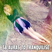 58 Auras to Tranquilise by Best Relaxing SPA Music