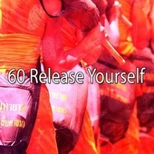 60 Release Yourself de Massage Tribe