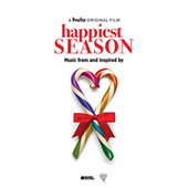 Happiest Season (Music from and Inspired by the Film) by Various Artists