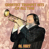 Greatest Trumpet Hits of All Time von Al Hirt