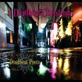 A Deadbeat Christmas by Deadbeat Poets