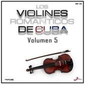 Volumen 5 by Violines Romanticos de Cuba