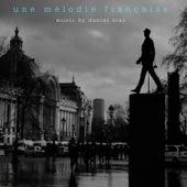 Une Mélodie Française by Daniel Diaz