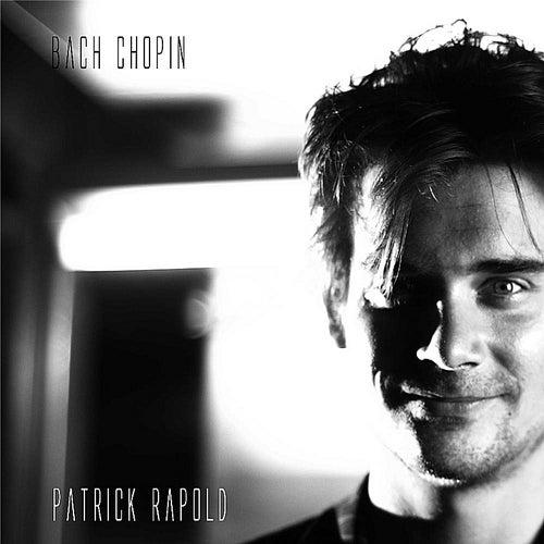 Bach Chopin von Patrick Rapold