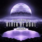River of Soul (Apoca Remix) von Yahel
