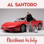 Christmas in July by Al Santoro