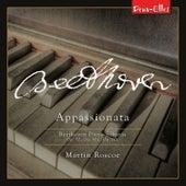 Beethoven Piano Sonatas, Vol. 8 - Appassionata by Martin Roscoe