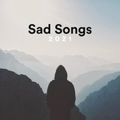 Sad Songs 2021 fra Various Artists