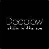 Chillin in the Sun de Deeplow